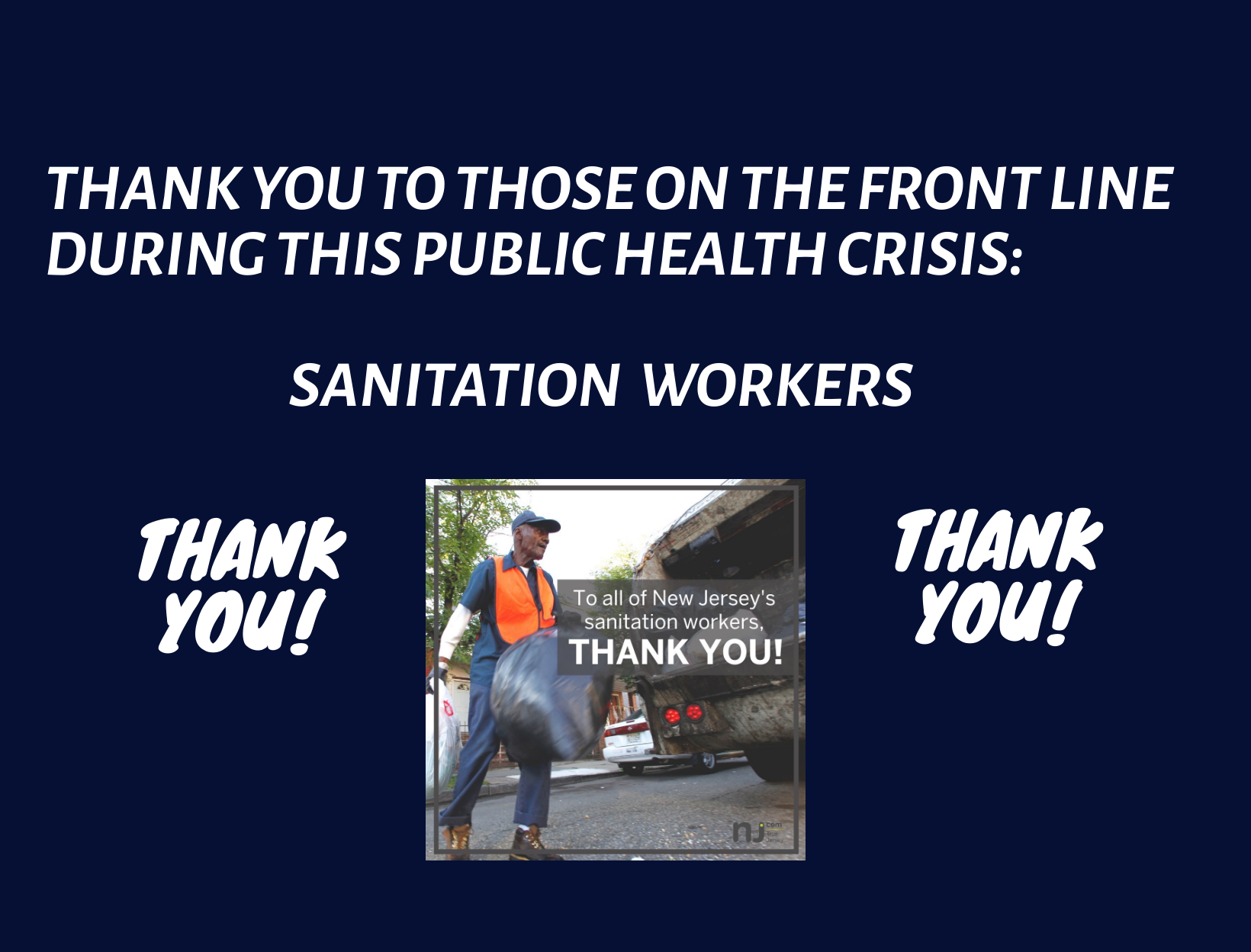 Thank you sanitation workers